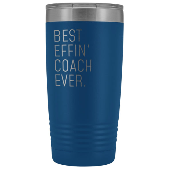 Personalized Coach Gift: Best Effin Coach Ever. Insulated Tumbler 20oz $29.99 | Blue Tumblers