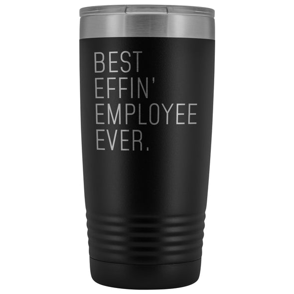 Personalized Employee Gift: Best Effin Employee Ever. Insulated Tumbler 20oz $29.99 | Black Tumblers