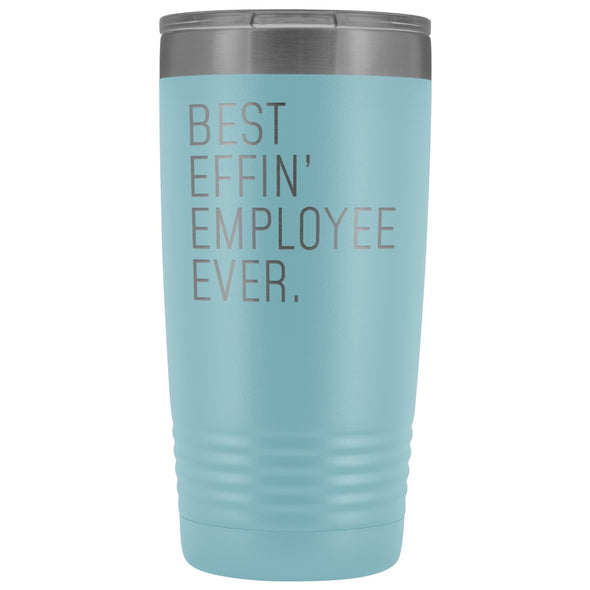 Personalized Employee Gift: Best Effin Employee Ever. Insulated Tumbler 20oz $29.99 | Light Blue Tumblers