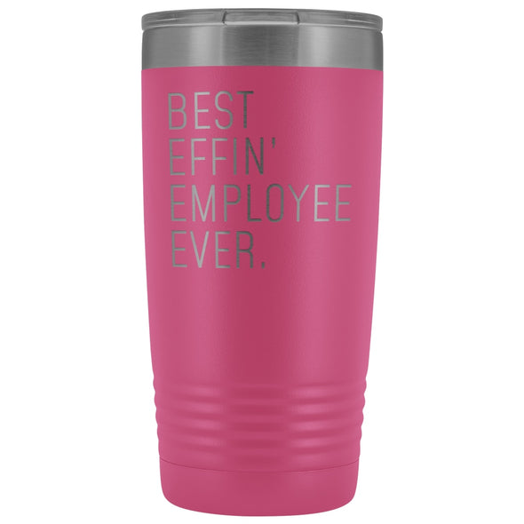 Personalized Employee Gift: Best Effin Employee Ever. Insulated Tumbler 20oz $29.99 | Pink Tumblers