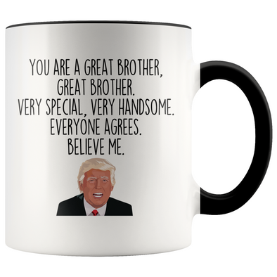 Personalized Funny Brother Gifts Donald Trump Parody Gag Gifts for Brother Coffee Mug $18.99 | Black Drinkware