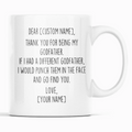 Personalized Godfather Gifts | Custom Name Mug | Funny Gifts for Godfather | Thank You For Being My Godfather Coffee Mug 11oz or 15oz
