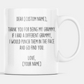 Personalized Grammy Gifts | Custom Name Mug | Funny Gifts for Grammy | Thank You For Being My Grammy Coffee Mug 11oz or 15oz
