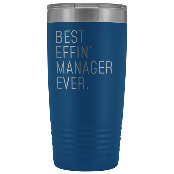 Personalized Manager Gift: Best Effin Manager Ever. Insulated Tumbler 20oz $29.99 | Blue Tumblers