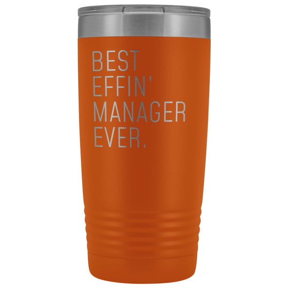 Personalized Manager Gift: Best Effin Manager Ever. Insulated Tumbler 20oz $29.99 | Orange Tumblers