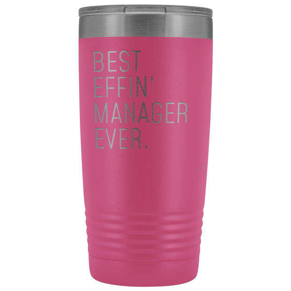 Personalized Manager Gift: Best Effin Manager Ever. Insulated Tumbler 20oz $29.99 | Pink Tumblers