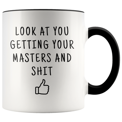 Personalized Masters Graduation Gift Look At You Getting Your Masters Coffee Mug $19.99 | Black Drinkware