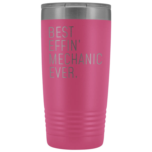 Personalized Mechanic Gift: Best Effin Mechanic Ever. Insulated Tumbler 20oz $29.99 | Pink Tumblers