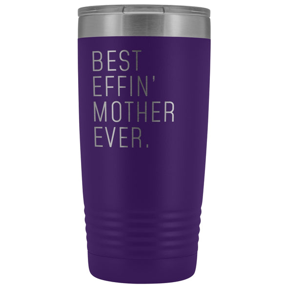 Personalized Mother Gift: Best Effin Mother Ever. Insulated Tumbler 20oz $29.99 | Purple Tumblers