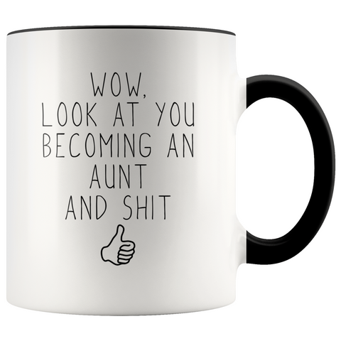 Personalized New Aunt Gift Aunt To Be Wow Look At You Becoming An Aunt Coffee Mug $18.99 | Black Drinkware