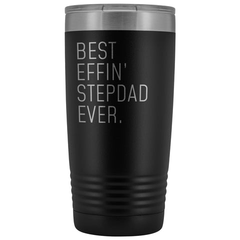 Personalized Stepdad Gift: Best Effin Stepdad Ever. Insulated Tumbler 20oz $29.99 | Black Tumblers