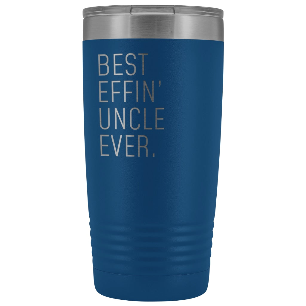 Personalized Uncle Gift: Best Effin' Uncle Ever. Insulated Tumbler 20oz