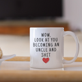 Pregnancy Reveal To Uncle: Wow Look At You Becoming An Uncle Mug | New Uncle Gift