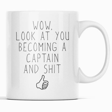 Promoted To New Captain Gift: Wow Look At You Becoming A Captain Coffee Mug $14.99 | 11oz Mug Drinkware