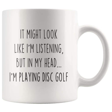 Sarcastic Disc Golf Coffee Mug | Funny Disc Golf Gift $13.99 | 11oz Mug Drinkware