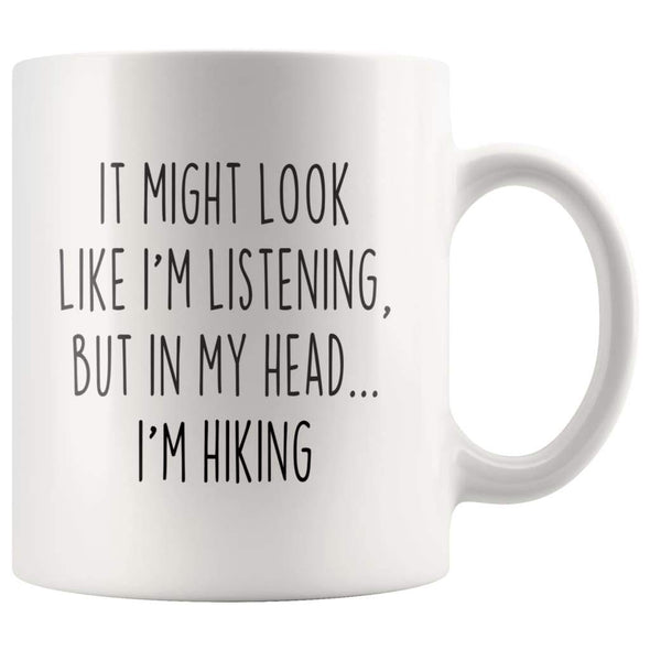 Sarcastic Hiking Coffee Mug | Funny Gift for Hiker $13.99 | 11oz Mug Drinkware