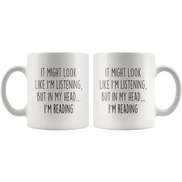 Sarcastic Reading Coffee Mug | Funny Reading Gift $14.99 | Drinkware