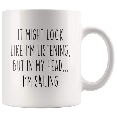 Sarcastic Sailing Coffee Mug | Funny Gift for Sailor $13.99 | 11oz Mug Drinkware