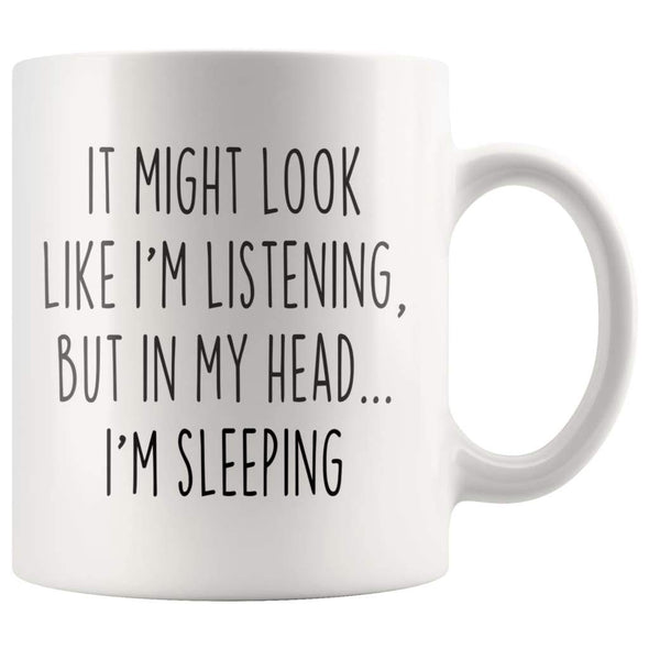 Sarcastic Sleeping Coffee Mug | Funny Sleeping Gift $14.99 | 11oz Mug Drinkware