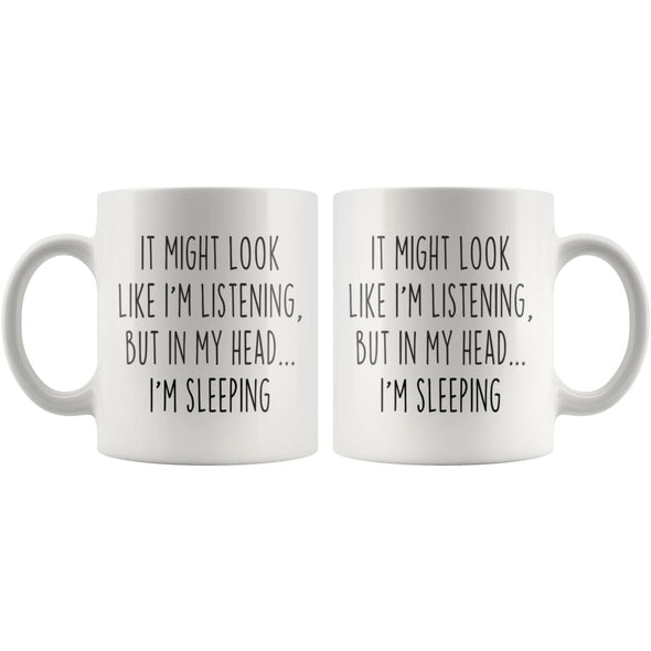 Sarcastic Sleeping Coffee Mug | Funny Sleeping Gift $14.99 | Drinkware