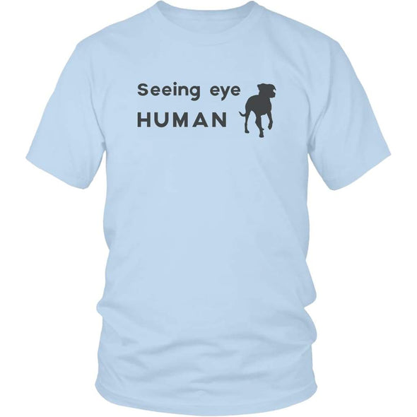 Seeing Eye Human Shirt - Funny Bling Dog Gifts Seeing Eye Dog - District Unisex Shirt / Ice Blue / S - Custom Made T-Shirt