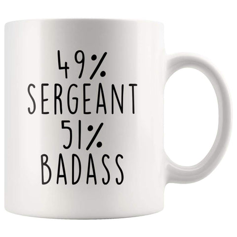 49% Sergeant 51% Badass Coffee Mug - BackyardPeaks