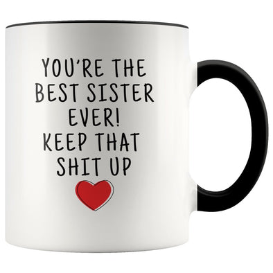 Sister Birthday: Best Sister Ever! Mug | Funny Personalized Sister Gift Idea $19.99 | Black Drinkware