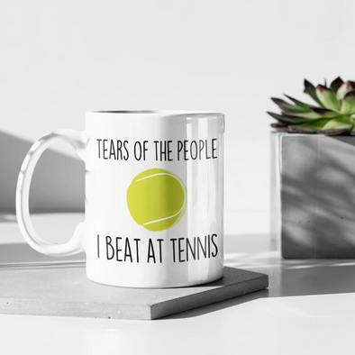 Tennis Gifts Tears Of The People I Beat At Tennis 11oz White Mug $18.99 | 11oz Drinkware