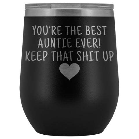 Unique Aunt Gifts: Best Auntie Ever! Insulated Wine Tumbler 12oz $29.99 | Black Wine Tumbler