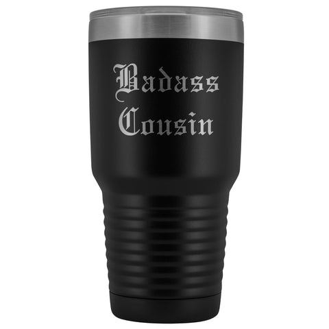 Unique Cousin Gift: Old English Badass Cousin Insulated Tumbler 30 oz $38.95 | Black Tumblers