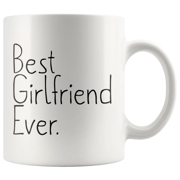 Unique Girlfriend Gift: Best Girlfriend Ever Mug Anniversary Gift Birthday Gift for Girlfriend Coffee Mug Tea Cup White $14.99 | 11 oz