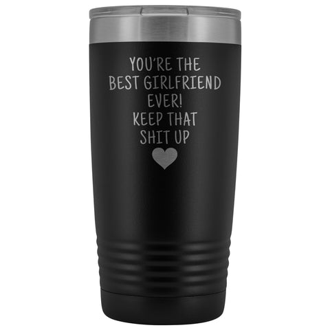Unique Girlfriend Gift: Funny Travel Mug Best Girlfriend Ever! Vacuum Tumbler | Gifts for Girlfriend $29.99 | Black Tumblers