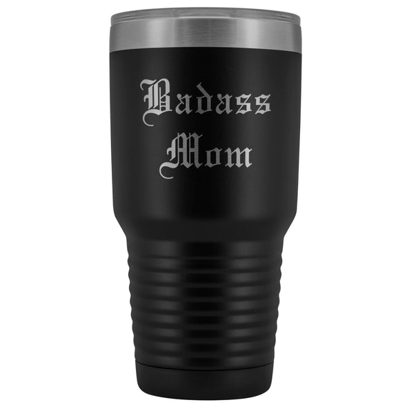 Unique Mom Gift: Old English Badass Mom Birthday Christmas Insulated Tumbler 30oz $38.95 | Black Tumblers