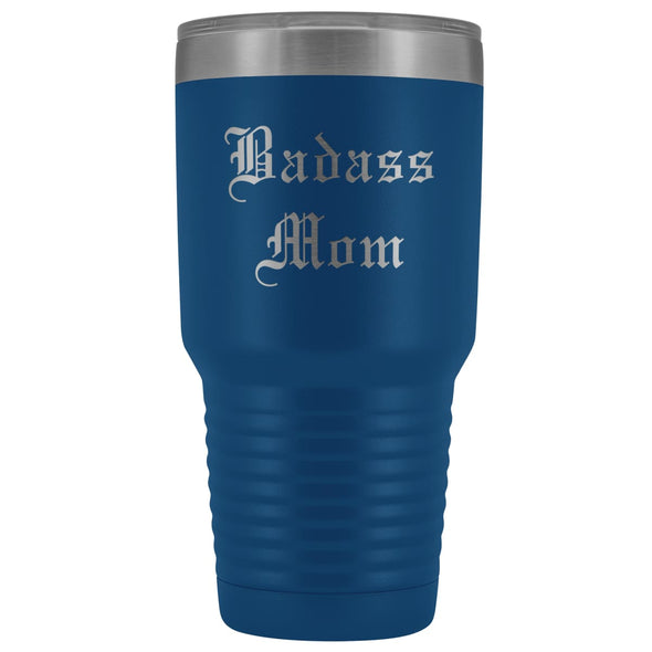 Unique Mom Gift: Old English Badass Mom Birthday Christmas Insulated Tumbler 30oz $38.95 | Blue Tumblers
