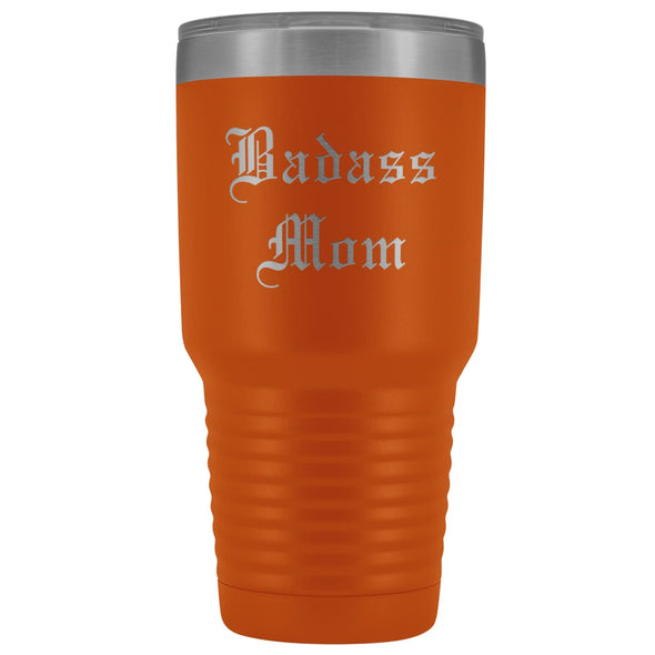 Unique Mom Gift: Old English Badass Mom Birthday Christmas Insulated Tumbler 30oz $38.95 | Orange Tumblers