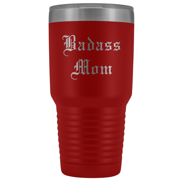 Unique Mom Gift: Old English Badass Mom Birthday Christmas Insulated Tumbler 30oz $38.95 | Red Tumblers