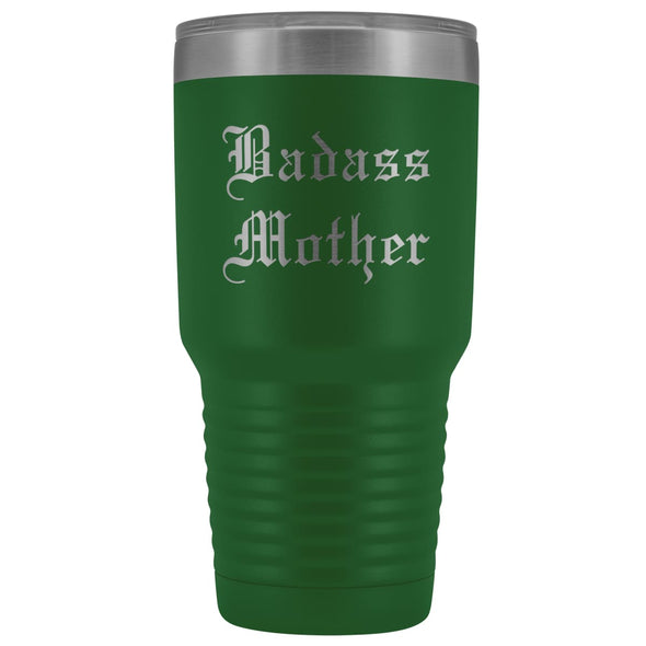 Unique Mother Gift: Old English Badass Mother Birthday Baby Shower Insulated Tumbler 30 oz $38.95 | Green Tumblers