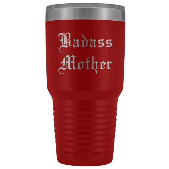 Unique Mother Gift: Old English Badass Mother Birthday Baby Shower Insulated Tumbler 30 oz $38.95 | Red Tumblers