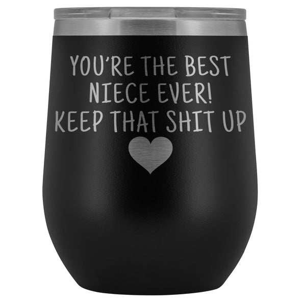 Unique Niece Gifts: Best Niece Ever! Insulated Wine Tumbler 12oz $29.99 | Black Wine Tumbler