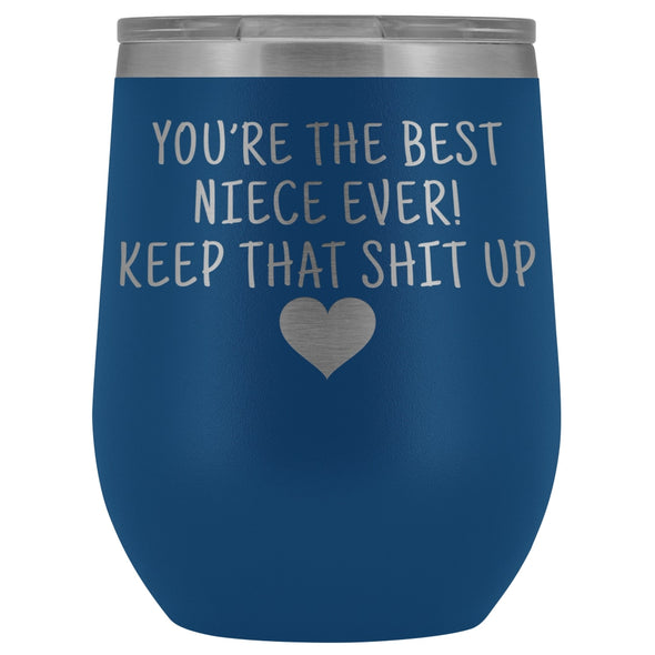 Unique Niece Gifts: Best Niece Ever! Insulated Wine Tumbler 12oz $29.99 | Blue Wine Tumbler