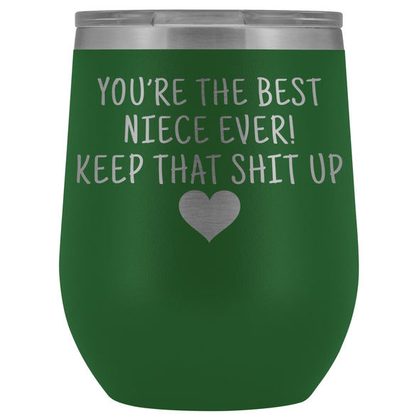 Unique Niece Gifts: Best Niece Ever! Insulated Wine Tumbler 12oz $29.99 | Green Wine Tumbler