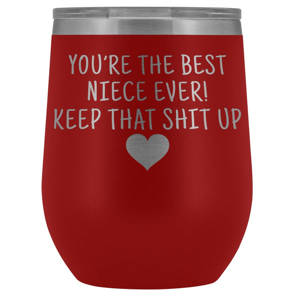 Unique Niece Gifts: Best Niece Ever! Insulated Wine Tumbler 12oz $29.99 | Red Wine Tumbler