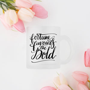 Fortune Favours the Bold - Frosted Mug