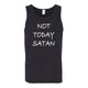 Not Today Satan Men's Tank Top