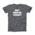Don't' Touch Me, Pleasant! Men's T-Shirt