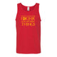 That's What I Do I Drink And I Know Things Men's Tank Top