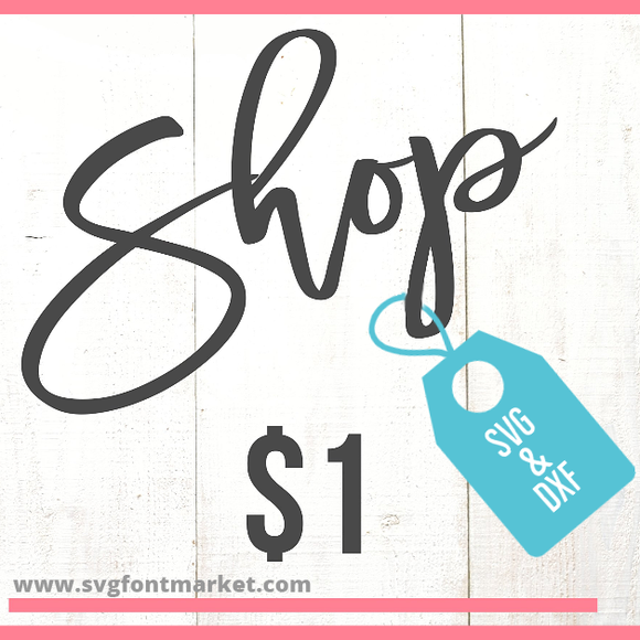 Select $1 SVGs, Sublimation, Fonts, Printables, Mock Ups, Single Line Designs Friday - Sunday.