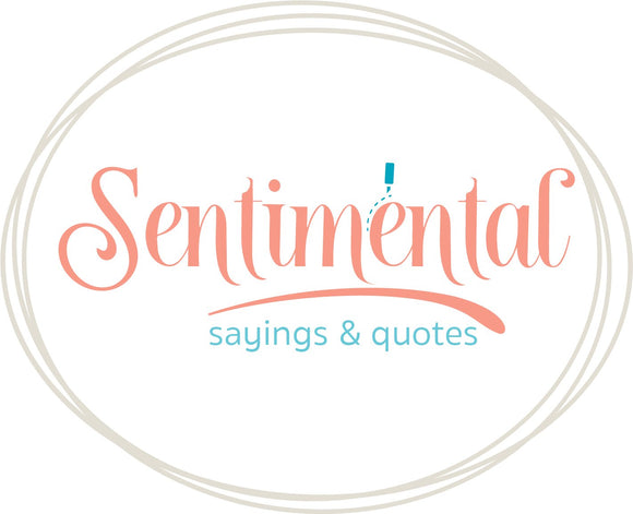 Sentimental Sayings & Quotes SVG | DXF Cut Files