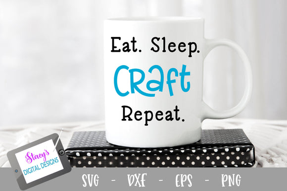 Crafter SVG - Eat sleep craft repeat SVG