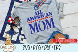 All American Mom with Bonus SVG